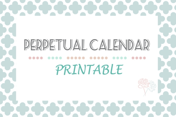 Perpetual Calendar Printable Design Your Home With Style