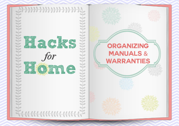 hacks-for-home-organizing-manuals-warranties-header